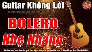 Lk Bolero Nhẹ Nhàng Không Lời | Hòa Tấu Guitar Rumba Hải Ngoại | Nhạc Sống Đường Phố