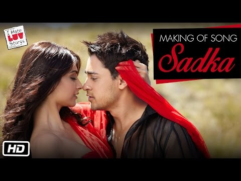 I Hate Love Storys - Making of Song Sadka