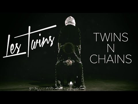 Les Twins - Twins N Chains video