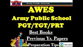 AWES Army Public School PGT TGT PRT Exam - Best Books - Previous Yr. Ques Papers - Preparation Tips