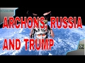 Archontic Mind Parasites Are The Archons Using Russia And Trump To Feed On Negative Emotions mp3