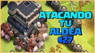 ATACANDO TU ALDEA TH 9 #24 - CLASH OF CLANS A POR TODAS CON ANIKILO
