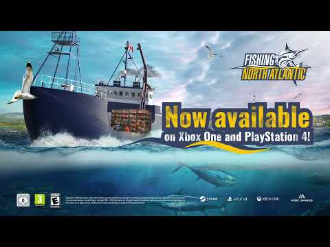 Fishing: North Atlantic – Console Release Trailer PlayStation 4 & Xbox One