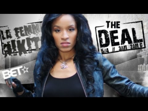 La Femme Nikita - BET The Deal Freestyle