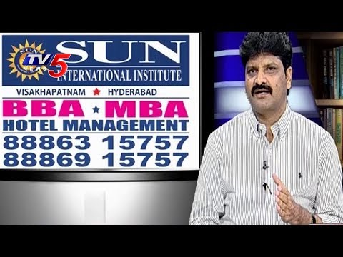 Hotel Management Courses BBA and MBA in Sun International Institute | Study Time | TV5 News
