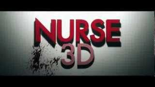 NURSE 3D Movie Trailer 2014 Low