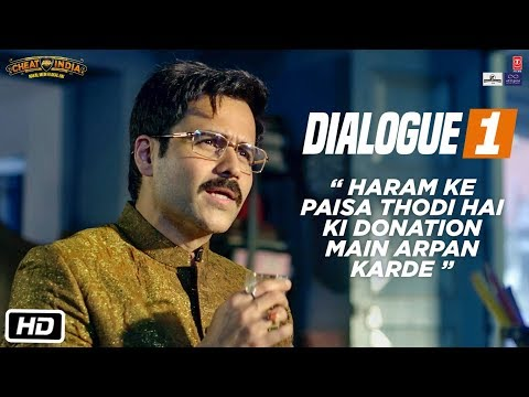 CHEAT INDIA Dialogue: Haram Ke Paisa Thodi Hai Ki Donation Main Arpan Karde | Emraan H, Shreya D
