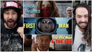 TRAILER REACTIONS: Mortal Engines, First Man, and The Old Man & The Gun!!!