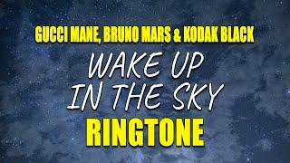 Wake Up in the Sky iPhone Ringtone - Gucci Mane, Bruno Mars, Kodak Black