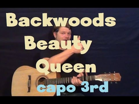 Backwoods Beauty Queen (Florida Georgia Line) Easy Guitar Lesson Capo 3rd Fret