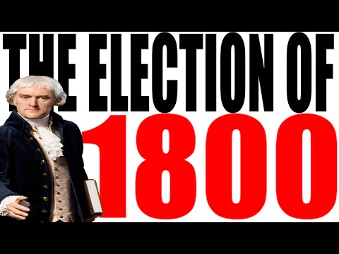 The Election of 1800 Explained #1
