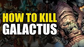 How To Kill Galactus (How To Kill Superheroes)