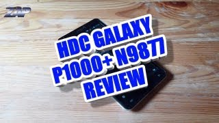 HDC Galaxy P1000+ Review - MT6577 - Dual Core - 6 inch ColonelZap Fastcardtech Dapeng i9877