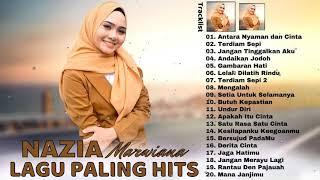 Download lagu Nazia Marwiana [Full Album] Terbaik 2021 Paling Hits | Lagu Pop Melayu 2021 Terpopuler