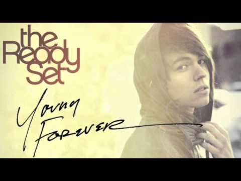 The Ready Set - Young Forever Hq video