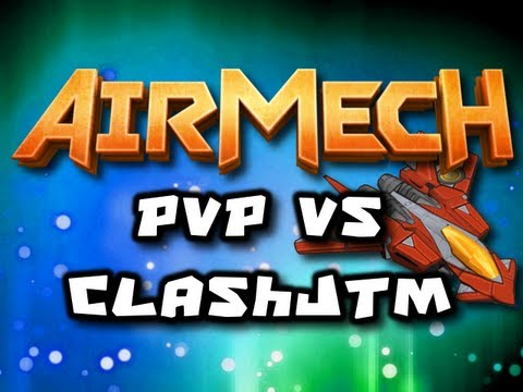 AirMech PvP - Chimney vs ClashJTM - Part 1 (HD)