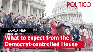 What to expect from a Democrat-controlled House