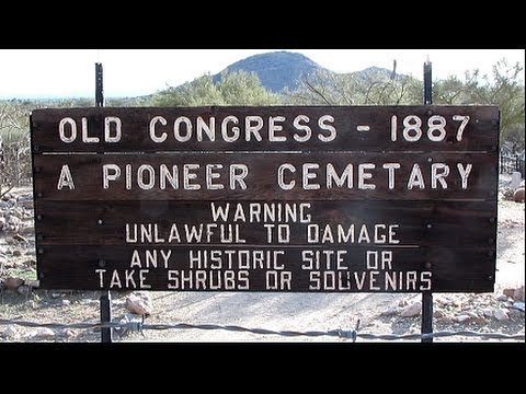 CONGRESS ARIZONA, GOLD MINING GHOST TOWN