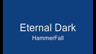 Watch Hammerfall Eternal Dark video