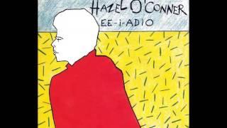 Watch Hazel OConnor Eeiaddio video