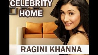 Watch Ragini Khanna's Beautiful Home - Exclusive