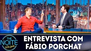 Entrevista com Fábio Porchat| The Noite (12/03/19)