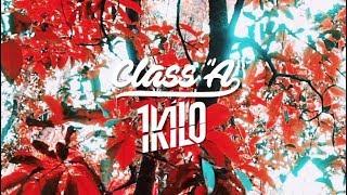 Class A x 1Kilo - Ela Não Curte Mais (Prod. Malive)