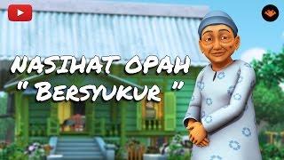 Nasihat Opah - Bersyukur [HD]