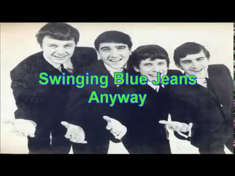 Swinging Blue Jeans - Anyway
