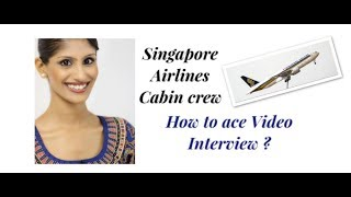 Singapore Airlines cabin crew video interview