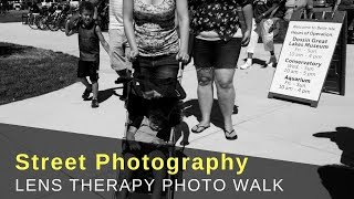 Street Photography | Lens Therapy Photo Walk