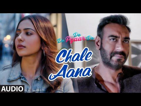 Download Lagu  Full Audio: CHALE AANA   De De Pyaar De I Ajay Devgn, Tabu, Rakul Preet l Armaan Malik, Amaal Mallik Mp3 Free