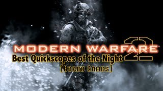 """Best Quickscopes of the Night: """"Bored Games"""""""