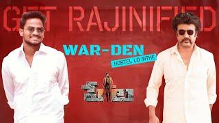 WAR-DEN | Hostel Lo Inthe ft #Thalaivar swag | Shanmukh Jaswanth | #Petta