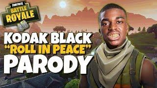 Kodak Black - Roll in Peace | Fortnite Battle Royale Parody
