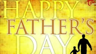 Father's Day Inspirational Quotes || HAAPY FATHER'S DAY