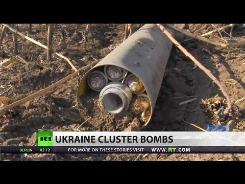 Ukrainian military using banned cluster bombs