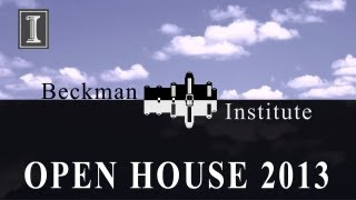 Watch Beckman Institute Open House 2013 (1-minute)