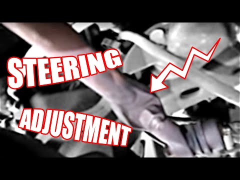 How to:  Steering adjustment for a Chevy Blazer