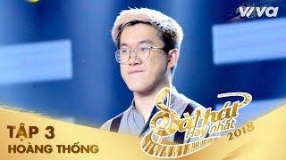 Ngôi Nhà Vắng Tênh - Hoàng Thống   Tập 3 Sing My Song - Bài Hát Hay Nhất 2018