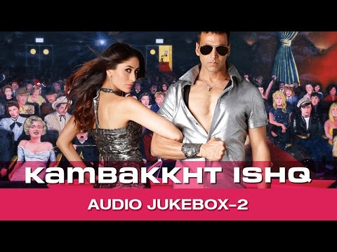 Kambakkht Ishq JukeBox - (Full Songs) - 2