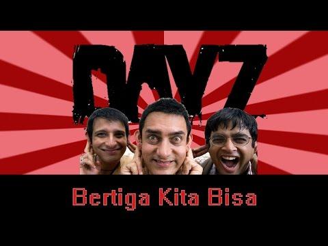 Bertiga kita bisa ( No Homo ) - Dayz Standalone Indonesia