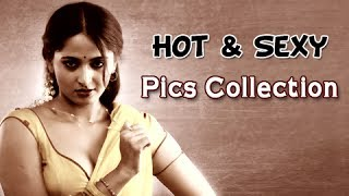 Anushka : Most Sexy, Hot, Unseen Pics Collection