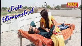 Suit Branded Most Popular Haryanvi Song Satbir Matana Full HD Video NDJ Music