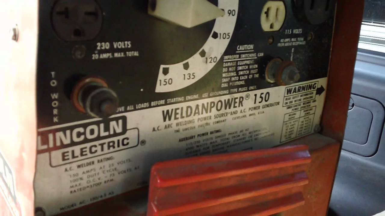 Lincoln weldanpower    150    trash find portable gas powered welder and generator  YouTube