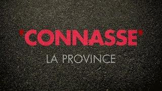 Connasse - La Province