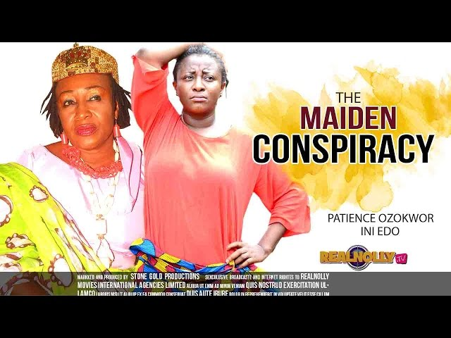 Latest Nigerian Nollywood Movies - The Maiden Conspiracy 1