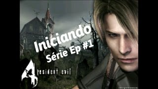 Resident Evil 4 | Android série Ep 1 - Iniciando