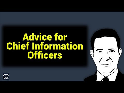 Transformation Advice For Chief Information Officers (CIOs) -- CXOTalk #283