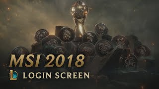 MSI 2018 | Login Screen - League of Legends (featuring Danger)